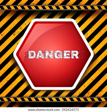 Danger & Warning Template. Stop. Vector illustration - stock vector