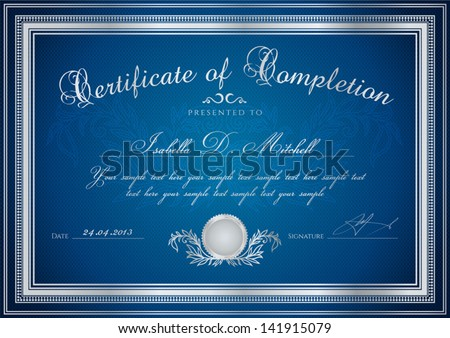 Dark blue Certificate / Diploma of completion (design template / sample background) with floral pattern (watermarks), border. Useful for: Certificate of Achievement, Certificate of education, awards - stock vector