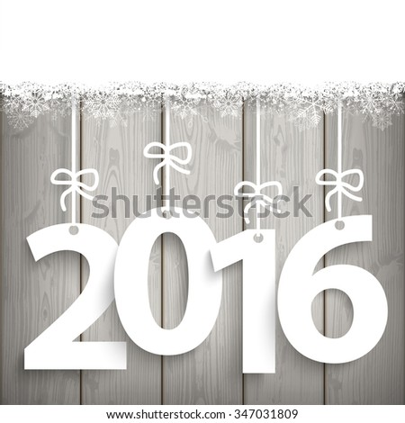 Date 2016 on the wooden background. Eps 10 vector file. - stock vector