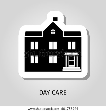 Day care building vector web sticker icon with sing