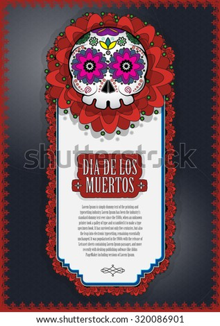 Day Of The Dead Skull Vector poster background. Dia de los muertos - stock vector