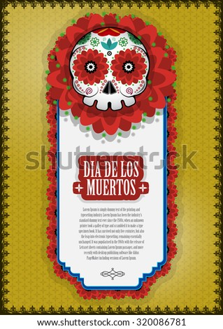 Day Of The Dead Skull Vector poster background. Dia de los muertos. Mexican holiday. Mexico. - stock vector