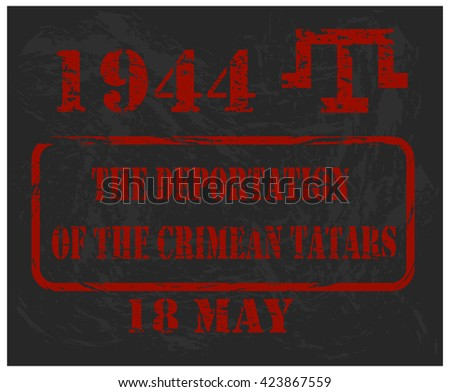 Day of the deportation of the Tatar people,memorial day - stock vector