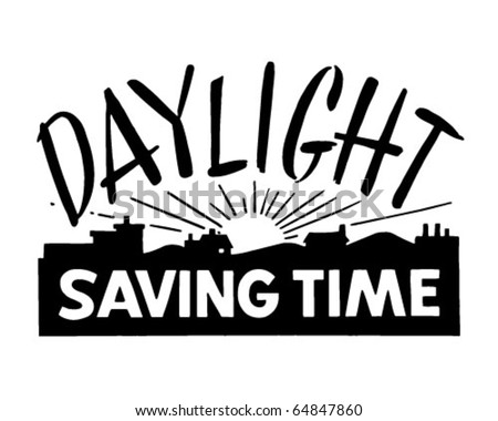 Clip Art Daylight Savings Time Clipart daylight savings time stock photos royalty free images vectors saving ad banner retro clipart