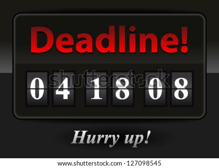 Deadline � Hurry up! � Project Problem, Project management, Warning, Outsource