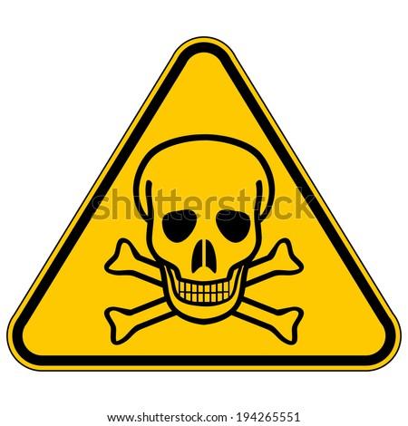 Deadly danger sign on white background. - stock vector