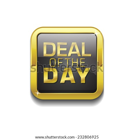 Deal Of The Day Gold Vector Icon Button