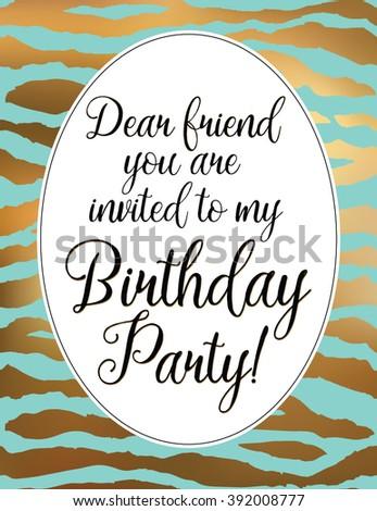 Dear friend you invited my birthday stock vector 392008777 dear friend you are invited to my birthday party birthday card gold zebra frame filmwisefo Gallery