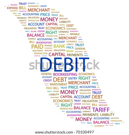 DEBIT. Word collage on white background. Illustration with different association terms. - stock vector