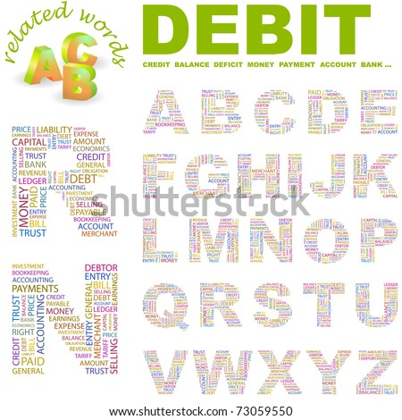 DEBIT. Wordcloud alphabet with different association terms. - stock vector