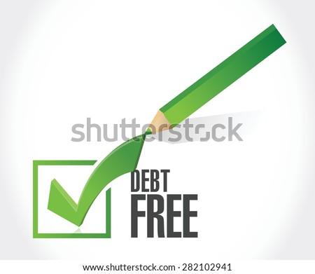 debt free check mark sign concept illustration design over white - stock vector