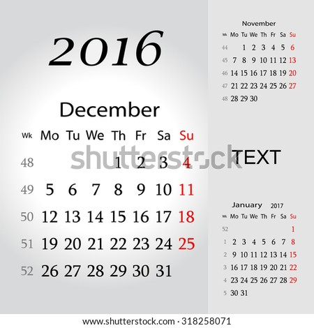 December 2016. Calendar for 2016 Year. Week Starts Monday. 3 Months on Page. Vector Design Print Template  - stock vector