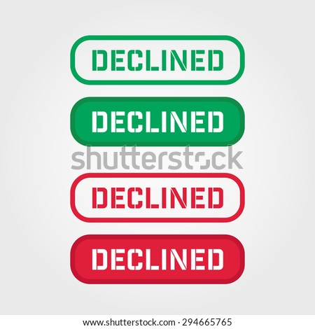 DECLINED Red and Green stamp vector over a white background. - stock vector