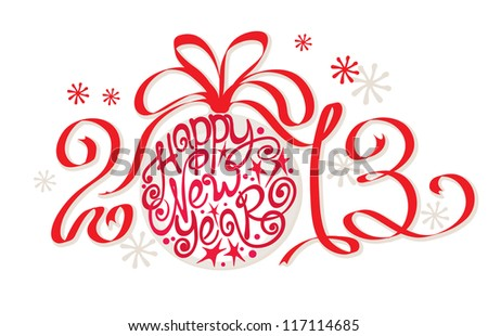 Decoration - Happy New Year 2013 - stock vector