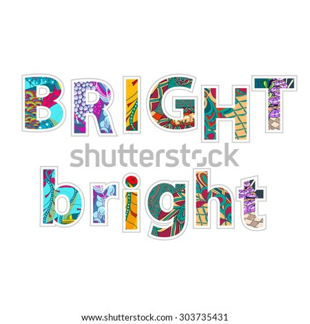Decorative bright word BRIGHT on white background - vector