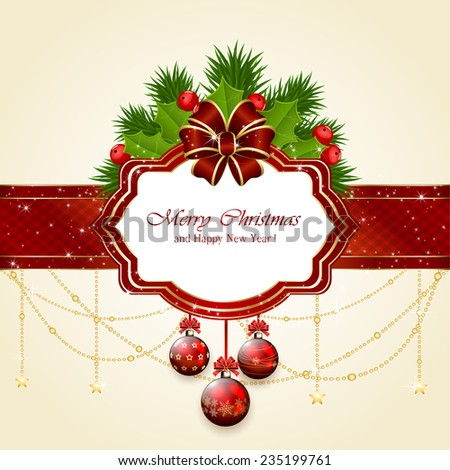 Decorative card with Christmas balls, holly berry, fir tree branches  and red bow, illustration. - stock vector