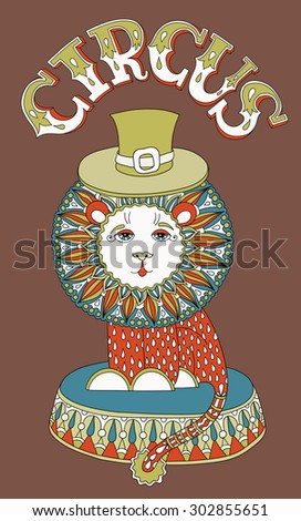 decorative colored line art drawing of cirque theme - lion in a hat with inscription CIRCUS, vector illustration - stock vector