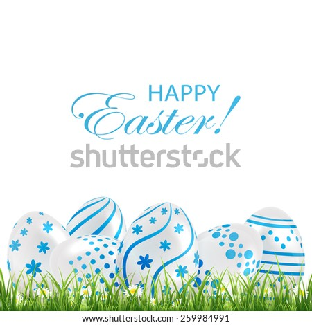 Decorative Easter eggs with blue patterns in the grass on white background, illustration. - stock vector