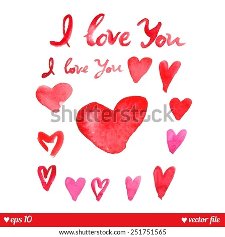 Decorative hearts set. I love You. Text message. Beautiful watercolor heart for your design. Valentine vector background. Holiday concept. Happy valentines day - stock vector