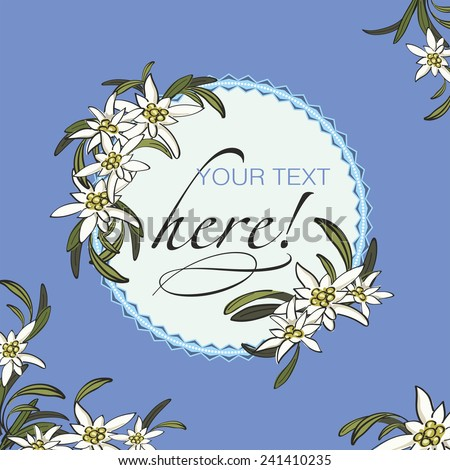 Decorative invitation with edelweiss flowers background