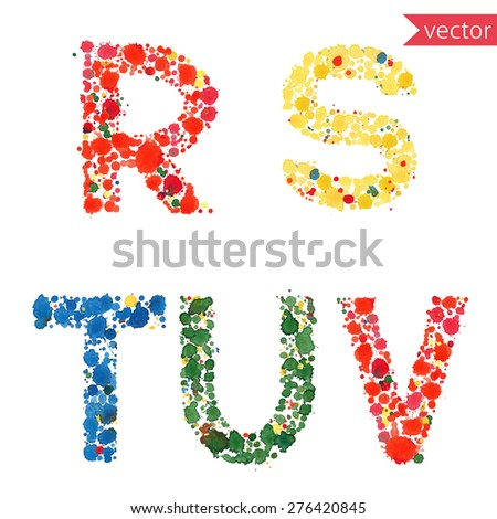 decorative letters R, S, T, U, V, made from colorful drops and blots