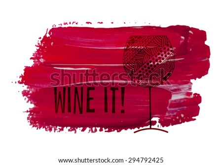 Decorative zentangle wine glass on red acrylic stain. - stock vector