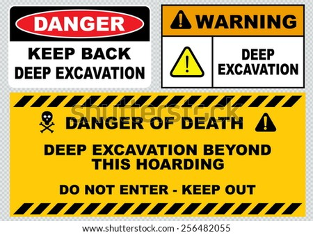 deep excavation ( keep back, danger of death, deep excavation beyond this hoarding) - stock vector