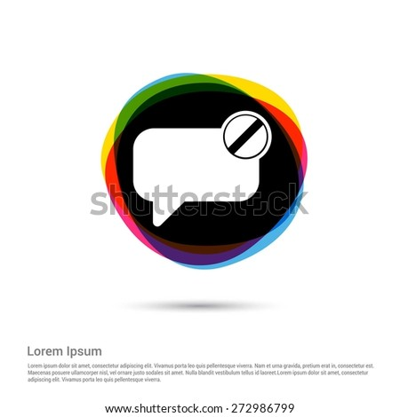 Delete Chat Window Icon, White pictogram icon creative circle Multicolor background. Vector illustration. Flat icon design style - stock vector