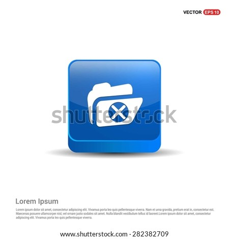 Delete Folder Icon - abstract logo type icon - blue 3d button background. Vector illustration - stock vector