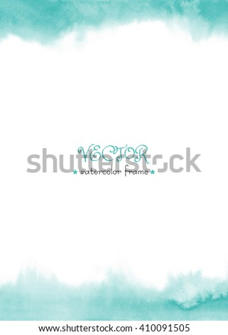Delicate watercolor frame. Blue, green, turquoise watercolour background. Vector isolated. Hand painted abstract wash. Ombre hand drawn texture.  - stock vector