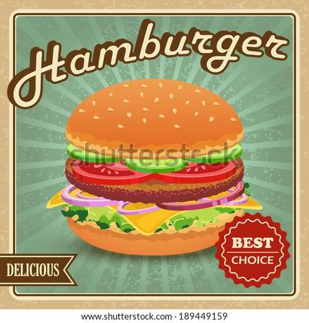 Delicious best choice retro hamburger food poster vector illustration - stock vector