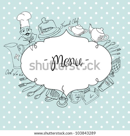 Delicious food doodles and a lovely chef. French cuisine. - stock vector