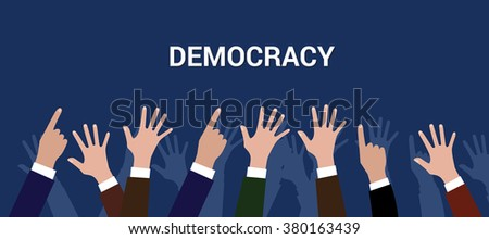 democracy democration concept crowd people raise hand vector
