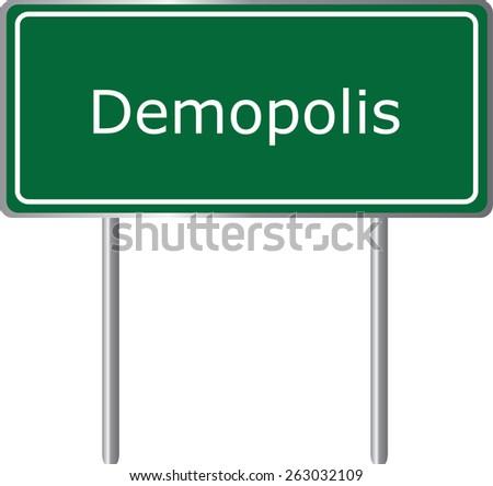 Demopolis, Alabama, road sign green vector illustration, road table, USA city - stock vector