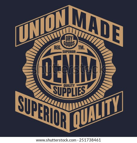 Denim typography, t-shirt graphics, vectors - stock vector
