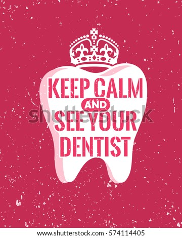 Dental Quotes New Dental Care Motivation Quote Poster Dentist Stock Vector 574114393
