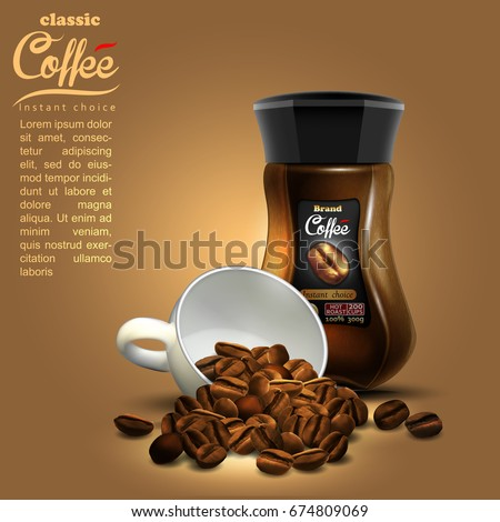 Design of advertising coffee with cup of coffee and coffee jar, high detailed realistic illustration
