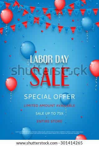 Design of the flyer of Labor Day sale. Vector background of sale with photorealistic garland with flags, balloons and place for text. - stock vector