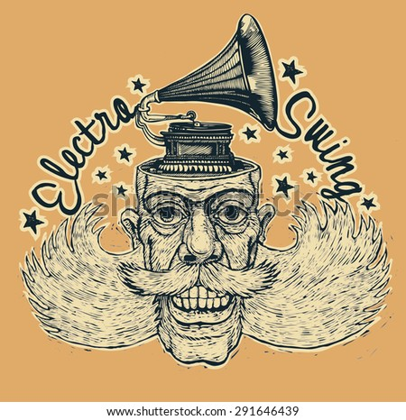 """Design t-shirt """"Electro Swing"""" with lucky dude with mustaches, sidewhiskers and gramophone on his head and vintage fonts. vector illustration. - stock vector"""