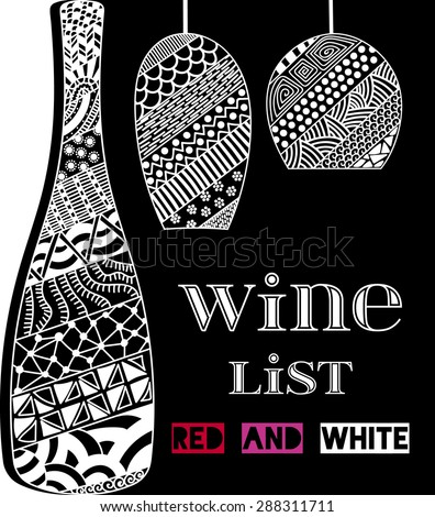 Design template for a wine menu with wineglasses and bottle in the style of zentangle. Hand-drawn. Isolated. Vector. - stock vector