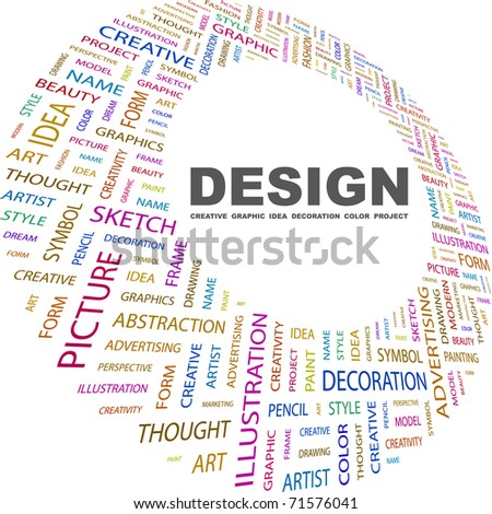 DESIGN. Word collage on white background. Vector illustration. Illustration with different association terms. - stock vector