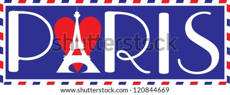 """Designed in the style of a travel trunk sticker, with the bold letters """"PARIS"""" in Parisian script. The Eiffel tower over a heart, makes up the """"A"""" in Paris. - stock vector"""