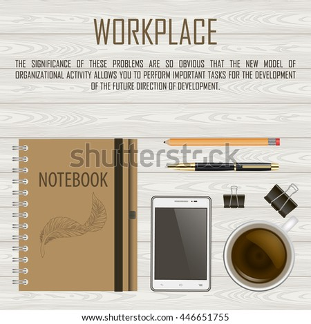 Desk : phone, glasses , pen, Stationery clothespin , pencil , coffee , telephone . wooden background . vector illustration - stock vector