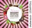Dessert Circular Background with Copy Space.  EPS 8 vector, grouped for easy editing. No open shapes or paths. - stock vector