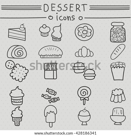 Dessert icons hand drawn set. Vector illustration of cake, cupcake,roll, doughnut, cookie, pie, croissant, baguettes, cracker, chocolate, macaroon, popcorn, candy, lollipop, ice cream, jelly, pudding