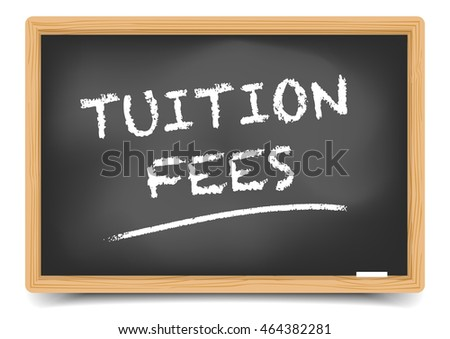 detailed illustration of a blackboard with Tuition Fees text, eps10 vector, gradient mesh included