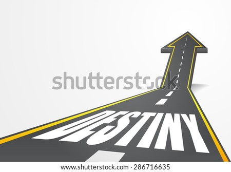detailed illustration of a highway road going up as an arrow with Destiny text, eps10 vector - stock vector