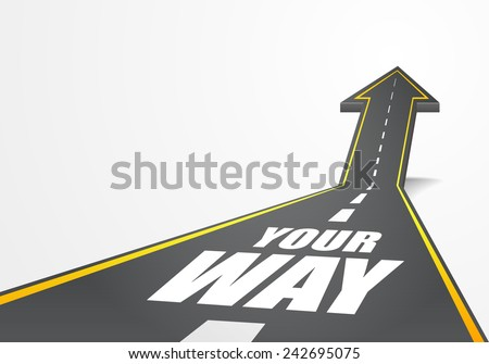 detailed illustration of a highway road going up as an arrow with your way text, eps10 vector - stock vector
