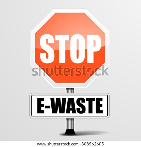 detailed illustration of a red stop E-Waste sign, eps10 vector - stock vector