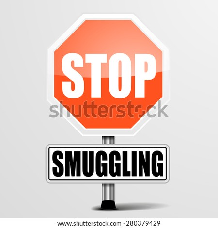 detailed illustration of a red stop Smuggling sign, eps10 vector - stock vector